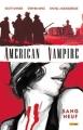 Couverture American Vampire, tome 1 : Sang neuf Editions Panini (100% Vertigo) 2011