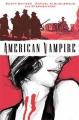 Couverture American Vampire, tome 1 : Sang neuf Editions DC Comics (Vertigo) 2010