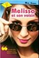 Couverture Melissa et son voisin / Le garçon d'en face Editions de la Seine (Je sais & alors !) 2005