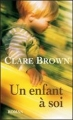 Couverture Un Enfant à soi Editions France Loisirs 2010