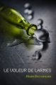 Couverture Le voleur de larmes Editions Autoédité 2009