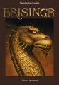 Couverture L'héritage, tome 3 : Brisingr Editions Bayard (Poche) 2011