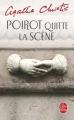 Couverture Hercule Poirot quitte la scène Editions Le Livre de Poche 2011