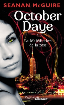 Couverture October Daye, tome 1 : La Malédiction de la rose