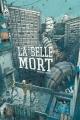 Couverture La belle mort Editions Ankama (Label 619) 2011