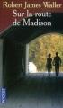 Couverture Sur la route de Madison Editions Pocket 2007
