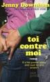 Couverture Toi contre moi Editions Plon (Jeunesse) 2011