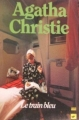 Couverture Le train bleu Editions Librairie des  Champs-Elysées  (Le club des masques) 1987
