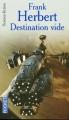 Couverture Programme conscience, tome 1 : Destination : Vide Editions Pocket (Science-fiction) 2004