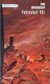 Couverture Fahrenheit 451 Editions Denoël (Présence du futur) 1999