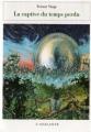Couverture La captive du temps perdu Editions L'Atalante (Bibliothèque de l'évasion) 1996