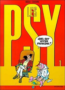 Couverture Les Psy, tome 01 : Quel est votre problème ?
