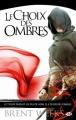 Couverture L'Ange de la nuit, tome 2 : Le Choix des ombres Editions Milady (Fantasy) 2011