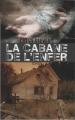 Couverture La cabane de l'enfer / Séquestrée Editions France Loisirs 2011