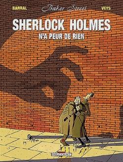 Couverture Baker Street, tome 1 : Sherlock Holmes n'a peur de rien