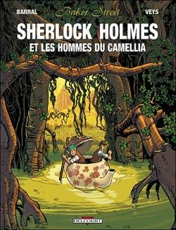 Couverture Baker Street, tome 3 : Sherlock Holmes et les hommes du camélia