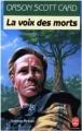 Couverture Le cycle d'Ender, tome 2 : La voix des morts Editions Le Livre de Poche (Science-fiction) 1989