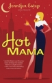 Couverture Bigtime, book 2 : Hot Mama Editions Berkley Books 2007