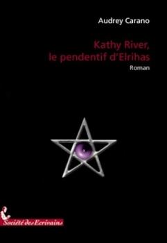 Couverture Kathy River, le pendentif d'Elrihas