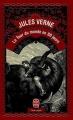 Couverture Le tour du monde en quatre-vingts jours / Le tour du monde en 80 jours Editions Le Livre de Poche 1999