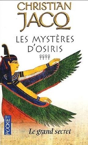 Couverture Les Mystères d'Osiris, tome 4 : Le Grand Secret