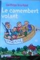 Couverture Histoires des Jean-Quelque-Chose, tome 2 : Le camembert volant Editions France Loisirs (Graffiti - Tranche de vie) 2006