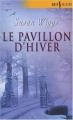 Couverture Chroniques du lac des saules, tome 2 : Le pavillon d'hiver / La caresse de l'hiver Editions Harlequin (Best sellers) 2007