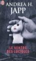 Couverture Le ventre des lucioles Editions J'ai Lu (Thriller) 2011