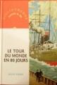 Couverture Le Tour du monde en quatre-vingts jours / Le Tour du monde en 80 jours, abrégée Editions Nathan (Bibliothèque Rouge et or) 1995