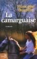 Couverture La Camarguaise Editions Belfond 2002