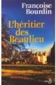 Couverture L'héritier des Beaulieu Editions Belfond 2003