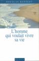 Couverture L'homme qui voulait vivre sa vie Editions France Loisirs 1998