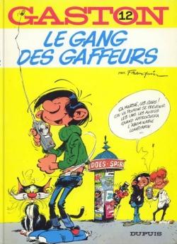 Couverture Gaston (1e série), tome 12 : Le gang des gaffeurs