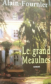 Couverture Le Grand Meaulnes Editions France Loisirs 2006