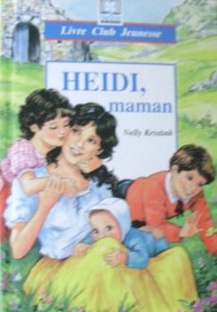 Couverture Heidi, maman