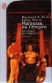 Couverture La trilogie de l'empire, tome 3 : Maîtresse de l'empire Editions J'ai Lu (Fantasy) 2007