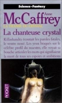 Couverture La transe du crystal, tome 1 : La chanteuse crystal