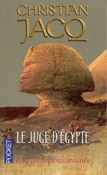 Couverture Le Juge d'Egypte, tome 1 : La Pyramide assassinée