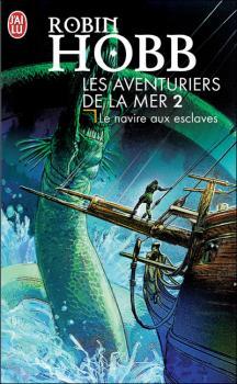 Couverture Les Aventuriers de la Mer, tome 2 : Le Navire aux esclaves