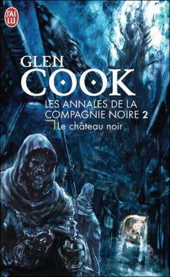 Couverture Les annales de la Compagnie Noire, tome 02 : Le Château Noir
