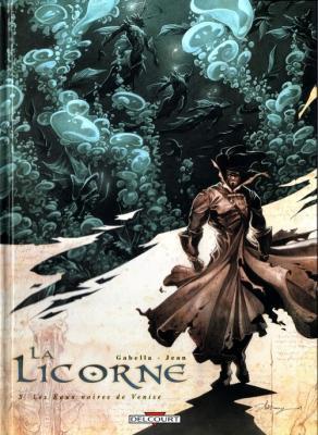 Couverture La Licorne, tome 3 : Les Eaux noires de Venise