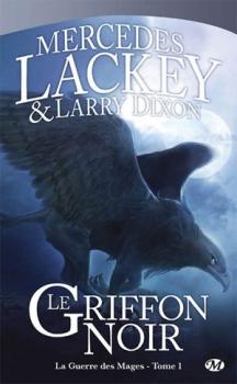 Couverture La Guerre des Mages, tome 1 : Le Griffon Noir