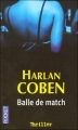 Couverture Myron Bolitar, tome 02 : Balle de match Editions Pocket (Thriller) 2005
