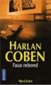 Couverture Myron Bolitar, tome 03 : Faux rebond Editions Pocket (Thriller) 2006