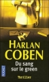 Couverture Myron Bolitar, tome 04 : Du sang sur le green Editions Pocket (Thriller) 2007
