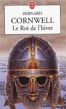 Couverture La Saga du Roi Arthur, tome 1 : Le Roi de l'hiver