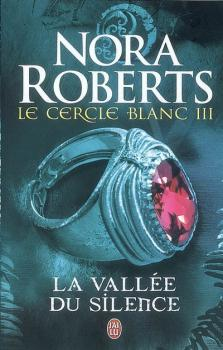 Couverture Le cercle blanc, tome 3 : La Vallée du Silence