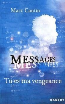 Couverture Messages, tome 2 : Tu es ma vengeance