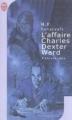 Couverture L'affaire Charles Dexter Ward Editions J'ai Lu (Science-fiction) 2002