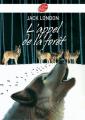 Couverture L'Appel de la forêt / L'Appel sauvage Editions Le Livre de Poche (Jeunesse) 2007